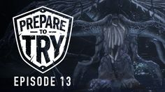 Prepare To Try Bloodborne: Episode 13 - Upper Cathedral Ward & Ebrietas Daughter of the Cosmos Onwards and upwards as Finchy ventures into the areas the Healing Church wants to keep secret. Why? The Slurm Queen of course. September 02 2017 at 10:00AM  https://www.youtube.com/user/ScottDogGaming
