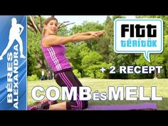 Béres Alexandra - Comb hátsó és mellizom edzése - receptek (Fitt-térítők sorozat) - YouTube Comb, Fitt, Arc, Fitness Inspiration, Workout, Baseball Cards, Sports, Youtube, Hs Sports