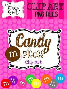 Candy Pieces Clip Art from The Pink at Heart Store - ClipArt on TeachersNotebook.com (11 pages)