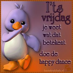 Weekend Gif, Happy Dance, Happy B Day, Cute Quotes, Good Morning, Qoutes, Cards, Slaap Lekker, Friendship