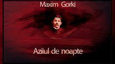 Azilul de noapte - Maxim Gorki Audio, My World, Movies, Movie Posters, Films, Film Poster, Cinema, Movie, Film