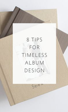 8 Tips for Timeless Album Design