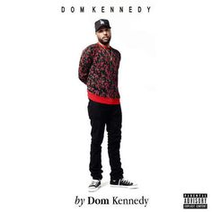 "Album Stream: Dom Kennedy – ""By Dom Kennedy"" [Music]- http://getmybuzzup.com/wp-content/uploads/2015/06/Dom-Kennedy.jpg- http://getmybuzzup.com/dom-kennedy-by-dom-kennedy/- Listen to Dom Kennedy's new album entitled ""By Dom Kennedy"". Enjoy this audio stream below after the jump. Follow me: Getmybuzzup on Twitter 