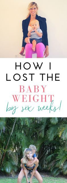 I was able to lose all of my baby weight by six weeks after all three of my pregnancies, not because I'm special or naturally super skinny in any way. I have to eat healthy and stay active, just like anyone else who wants to stay fit.