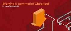 Future of Ecommerce Checkout - Luke Wroblewski