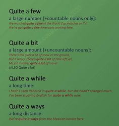 Idioms with 'Quite'. - Repinned by Chesapeake College Adult Ed. We offer free classes on the Eastern Shore of MD to help you earn your GED - H.S. Diploma or Learn English (ESL) . For GED classes contact Danielle Thomas 410-829-6043 dthomas@chesapeake.edu For ESL classes contact Karen Luceti - 410-443-1163 Kluceti@chesapeake.edu . www.chesapeake.edu