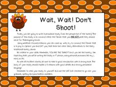 Wait, Wait! Don't Shoot: A fun 4th/5th grade persuasive writing assignment that your students will GOBBLE up! Fancy Free in Fourth