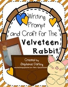 07655e5497d Our first grade class has been reading the Velveteen Rabbit. As we finished  our unit