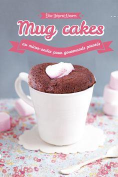 Recettes : les Mug Cakes, ces gâteaux 5 minutes chrono dont le web raffole