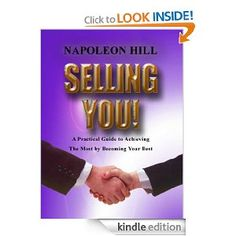Napoleon Hill - Selling You (Kindle Edition)