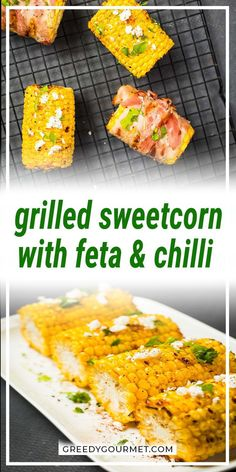 This quick and easy sweetcorn recipe is a healthy side dish option your impatient kids will love during a barbecue day. This grilled sweetcorn is sprinkled with feta and fresh herbs and a spread of melted butter to make it look more sophisticated and complex. #sweetcorn #grilled #feta #chilli #grilledsweetcorn #sidedish #sidedishrecipes #bbqsidedish #easyrecipes #quickrecipes #healthyrecipes Side Dishes For Bbq, Healthy Side Dishes, Healthy Meals For Kids, Vegetable Side Dishes, Side Dish Recipes, Vegetable Recipes, Grilling Recipes, Meat Recipes, Gourmet Recipes
