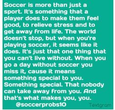 It's a soccer thing