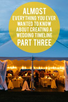 Almost Everything You Even Wanted to Know About Creating a Wedding Timeline, Part III!
