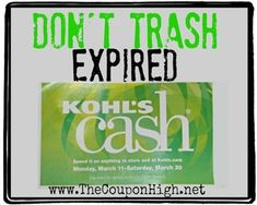Save Money with this tip!  Please Don't automatically trash that expired Kohl's cash.  Read on for why and how you can save.