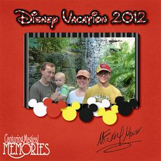Disney Scrapbook Page Layout - tutorial on this site for disney scrapbooking