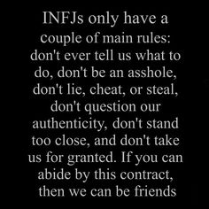 infj rules By Austin Ryan Hoffmann  Lol this is true. If you're a decent person, it shouldn't be difficult.