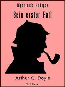 Vollständig überarbeitete, korrigierte und illustrierte Fassung Mit 36 Illustrationen Wie kann man Sherlock Holmes nicht kennen? Den berühmtesten Detektiv der Geschichte, der mit seinem messerscharfen…  read more at Kobo.