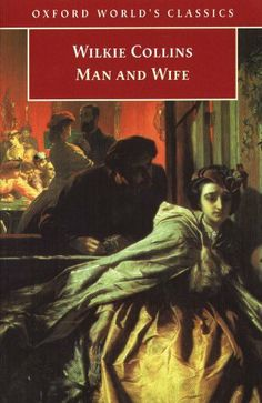 Man and Wife (Oxford World's Classics) by Wilkie Collins. $7.55. Author: Wilkie Collins. Publisher: Oxford University Press, UK (March 9, 1995). 689 pages