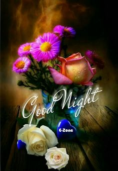 Good Night Messages, Good Night Wishes, Good Night Quotes, Good Night Babe, Good Night Flowers, Motivational Phrases, Night Night, Allah, Gifs