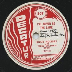 Decatur Billie Holiday/Teddy Wilson re-issue #78rpm label.  Mid-late 40's. #jazz #nyc