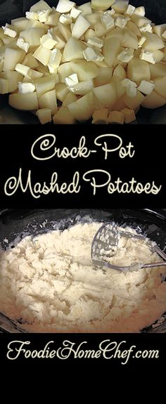 Crock-Pot Mashed Potatoes - Foodie Home Chef