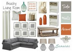 Seaside Interiors: Beachy Living Room with grays and orange!!! My room design board! Started painting, now time to get that couch!!!