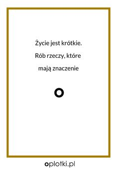 Co robię, kiedy nie mam siły. Half Man, Positive Thoughts, Self Improvement, Quotations, Poetry, Positivity, Happy, Let It Be, Inspiration