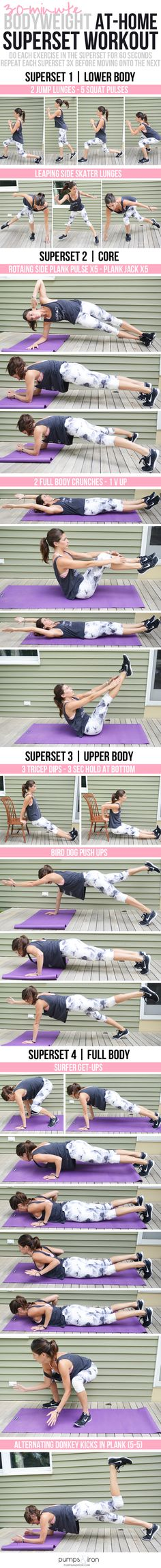 30-Minute At-Home Bodyweight Superset Workout - each superset works a different muscle group                                                                                                                                                     More
