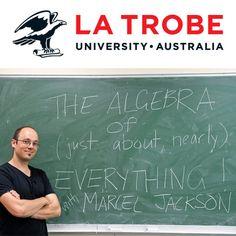 The Algebra of Everything - Dr Marcel Jackson | Algebra...: The Algebra of Everything - Dr Marcel Jackson | Algebra |392885593 #Algebra