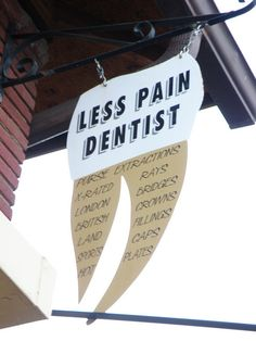Dentist with a sense of humor!