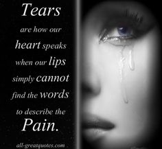 248 Best In Tears Images Thoughts Grief Beautiful Words