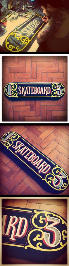 Sign Painting skateboard by Caetano Calomino, via Behance
