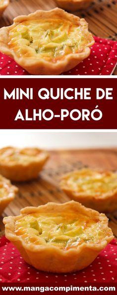 Receita de Mini Quiche de Alho-poró | Finger Food - uma deliciosa tortinha salgada para servir em dias de festa e para as pessoas que você mais ama. #receitas