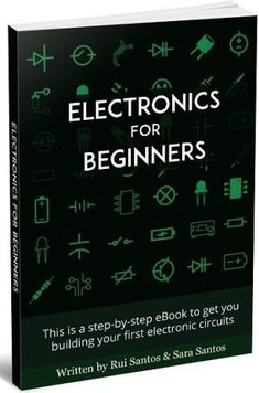 This eBook is a step-by-step guide designed to help you get started with electronics. Electronics For Beginners lays out essentials of electricity with examples Basic Electronic Circuits, Electronic Circuit Projects, Electronic Schematics, Electronic Books, Arduino Projects, Electronics Projects For Beginners, Electronics Mini Projects, Hobby Electronics, Electronics Basics