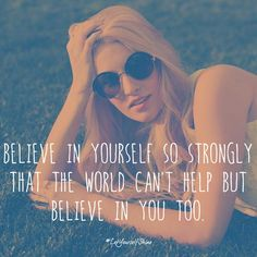Believe in yourself. Don't think about the people.
