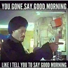 128 best good morning humor images on pinterest morning humor