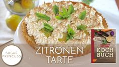 Zitronentarte mit Baiser und Minze (Kooperation mit dem Ulmer Verlag)