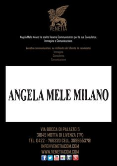 Angela Mele ha scelto Venetia Communication per le sue Consulenze, Immagine e Comunicazione