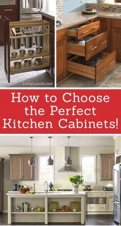 How to choose the perfect kitchen cabinets! Whether you are choosing to upgrade a few things or remodeling your kitchen, these handy tips and kitchen cabinet ideas will help to get you started! LivingLocurto.com