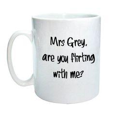 "50 shades Mug ""Are you flirting with me"""