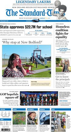 The Standard-Times. Aug. 7, 2015.  $22.7 million coming from the state for New Bedford school; 2015 Blowout to help 10-year-old fighting brain tumor; Buddy Thomas looks at the top from Apponequet, and more.