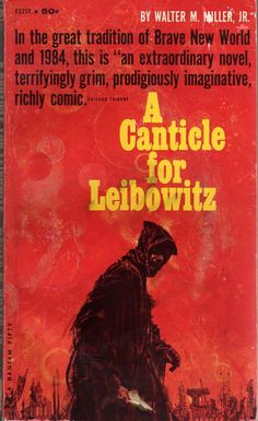 CNTCLFRLBW1961Oart(Uncredited cover for the 1961 edition of A Canticle for Leibowitz (1959), Walter Miller, Jr.)