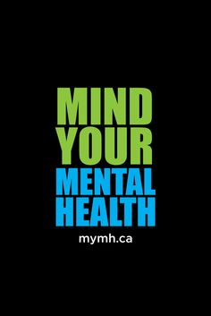 What is your definition of 'Mental Health'?