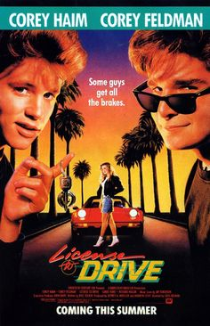 License to Drive (1988) starring Corey Haim & Corey Feldman