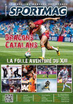 n° 74/ Dragons catalans : la folie aventure du XIII / Football : Pantxi Sirieix, Toulouse au coeur / Rugby : Brice Dulin, prince de Paris...