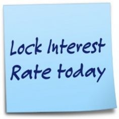 When To Lock Your Mortgage Rate