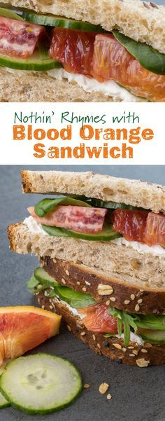 Nothin' Rhymes with Blood Orange Sandwich: This wintry sandwich makes the most of seasonal citrus. With blood oranges, cucumber, cream cheese and mixed greens sandwiched between two slices of eureka! Top Seed Organic Bread.