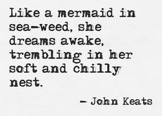 """Like a mermaid in sea-weed, she dreams awake . Virginia Woolf, Quotes To Live By, Me Quotes, Verse, Mood, Beautiful Words, Pisces, Inspire Me, Wise Words"