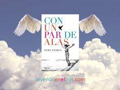 Con un par de alas de Alba Saskia es una maravillosa novela, que te deja llena de optimismo y de energía de la buena. Podéis ver mi reseña completa en mi blog Leyendo en el bus. #Blogger #Leyendoenelbus #libros