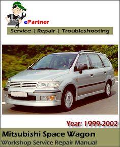 FACTORY SERVICE REPAIR MANUAL MITSUBISHI SPACE WAGON /& SPACE RUNNER 1999-2002